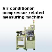 Air compressor related measuring machine