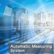 Automatic Measuring System