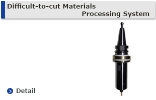 Difficult-to-cut Materials Processing System